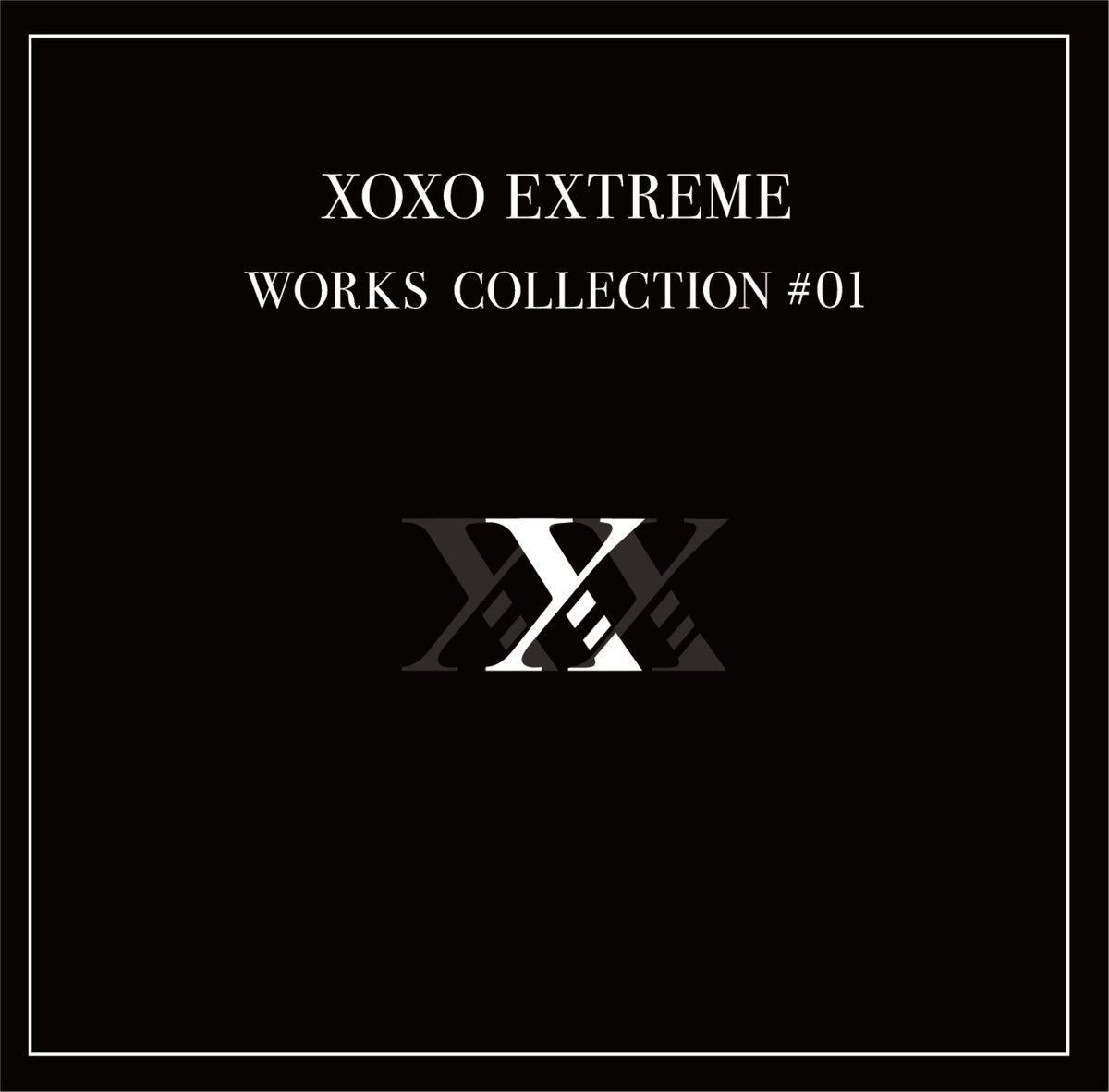 xoxo EXTREME - Works Collection #1