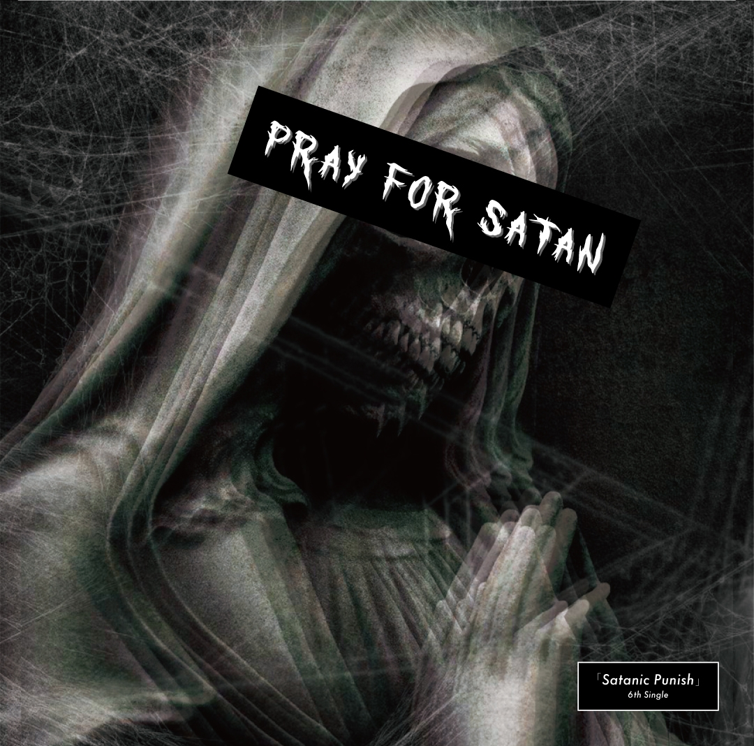 Satanic Punish - Pray For Satan