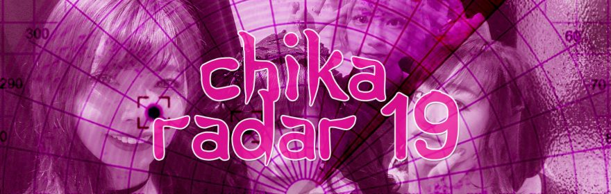 CHIKA RADAR #19: lonely planet