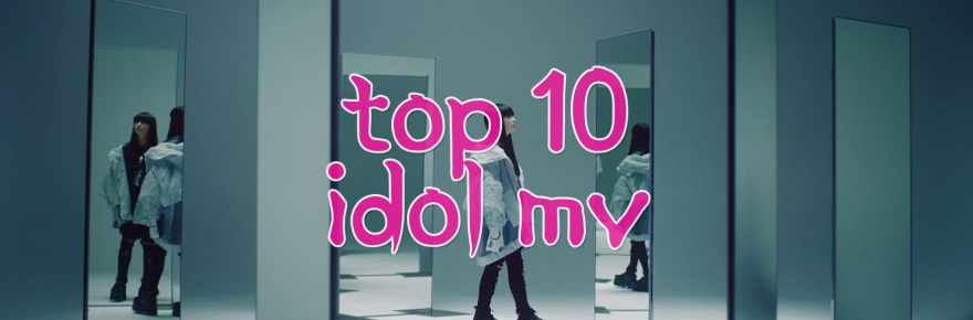TOP 10 IDOL MV - April 2021